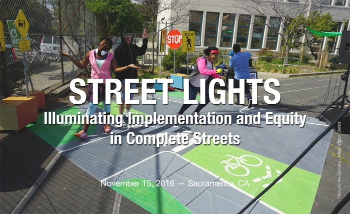 Street Lights: Illuminating Implementation & Equity in Complete Streets
