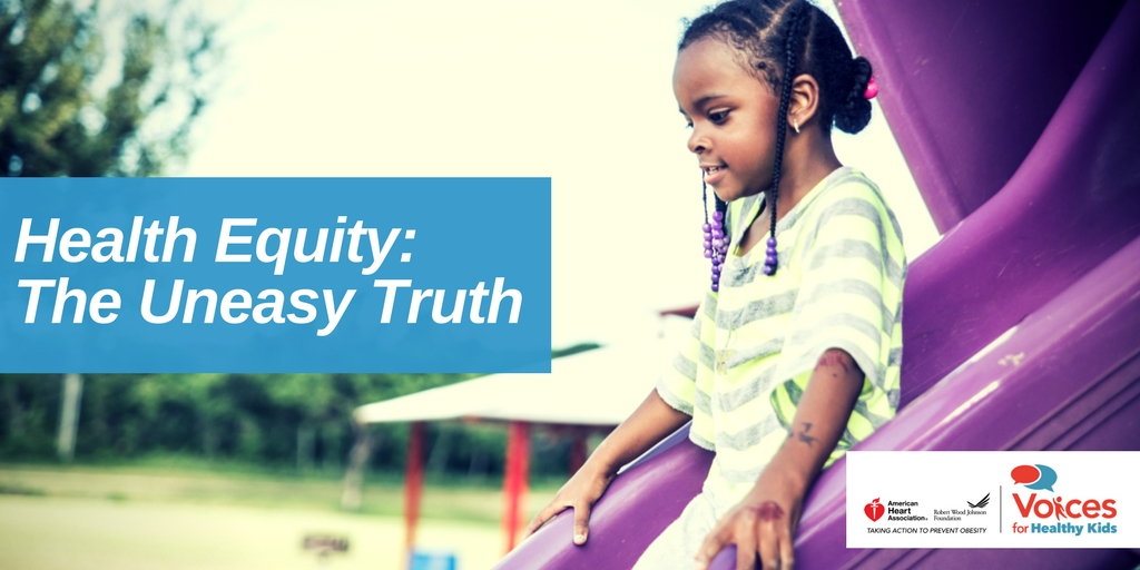 Health Equity: The Uneasy Truth
