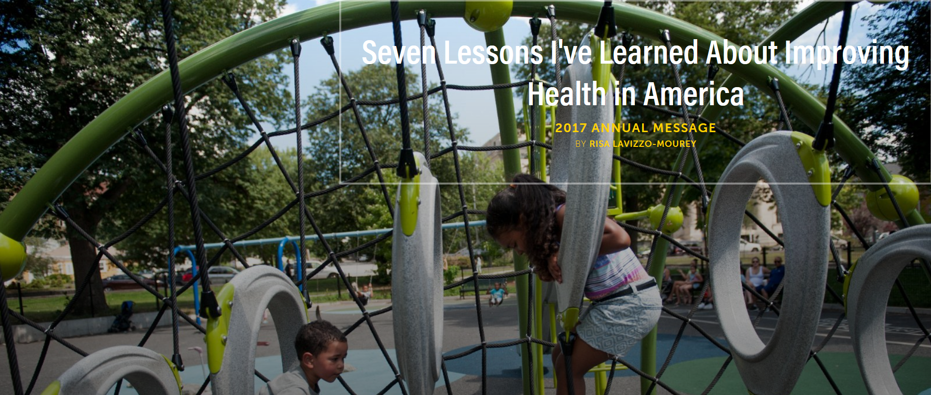 Seven Lessons I've Learned: About Improving Health in America