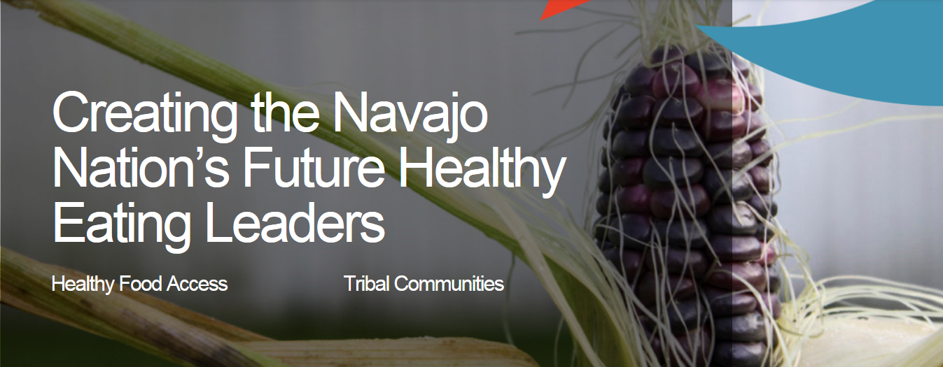 Creating the Navajo Nation's Future Healthy Eating Leaders