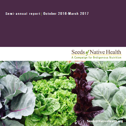 Seeds of Native Health Semi Annual Report
