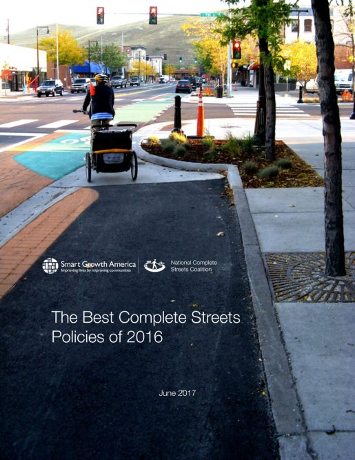 Smart Growth America Releases Best of Complete Streets Policies in 2016
