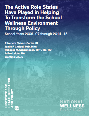Active Role States Have Played in Helping to Transform the School Wellness Environment through Policy