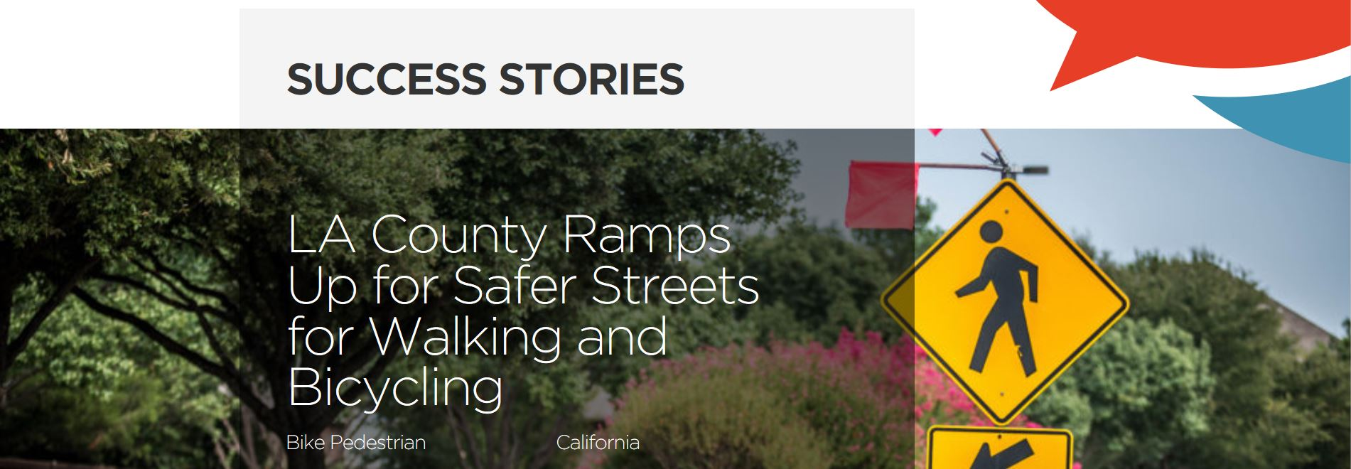 LA County Ramps Up for Safer Streets for Walking and Bicycling