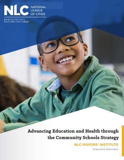 NLC Publishes Report on Advancing Education & Health Through the Community