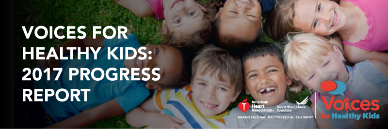 Voices for Healthy Kids Releases 2017 Progress Report