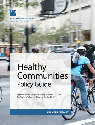 American Planning Association Releases Healthy Communities Policy Guide