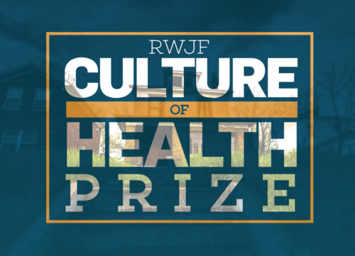 Applications for the 2019 Robert Wood Johnson Foundation Culture of Health Prize now Open