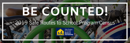 Safe Routes to School Invites You to Participate in Its Program Census Survey