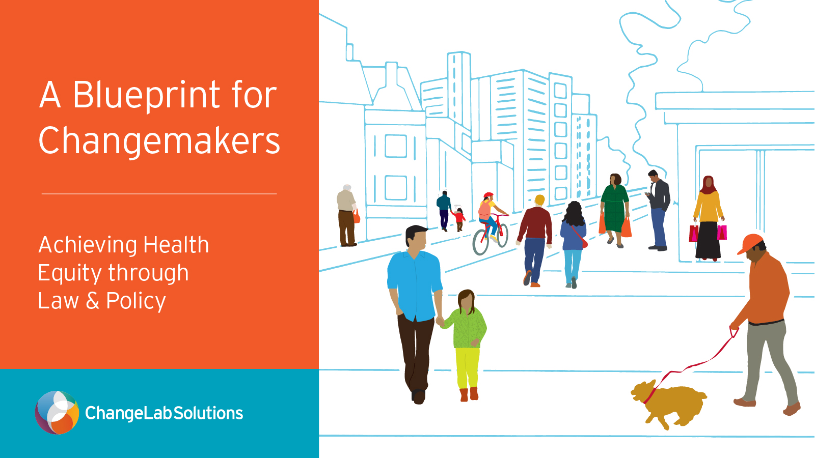 A Blueprint for Changemakers: Achieving Health Equity Through Law & Policy
