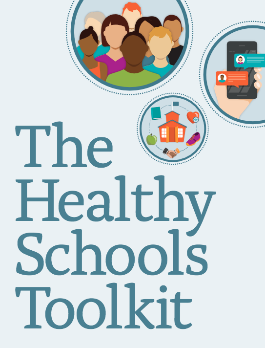 Check out the Healthy Schools Toolkit from the Robert Wood Johnson Foundation