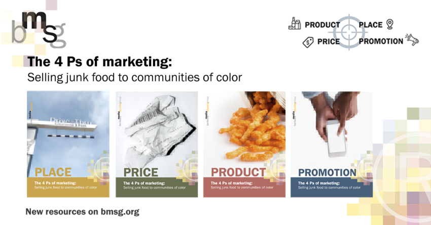 New Resource: The 4 Ps of Marketing: Selling Junk Food to Communities of Color