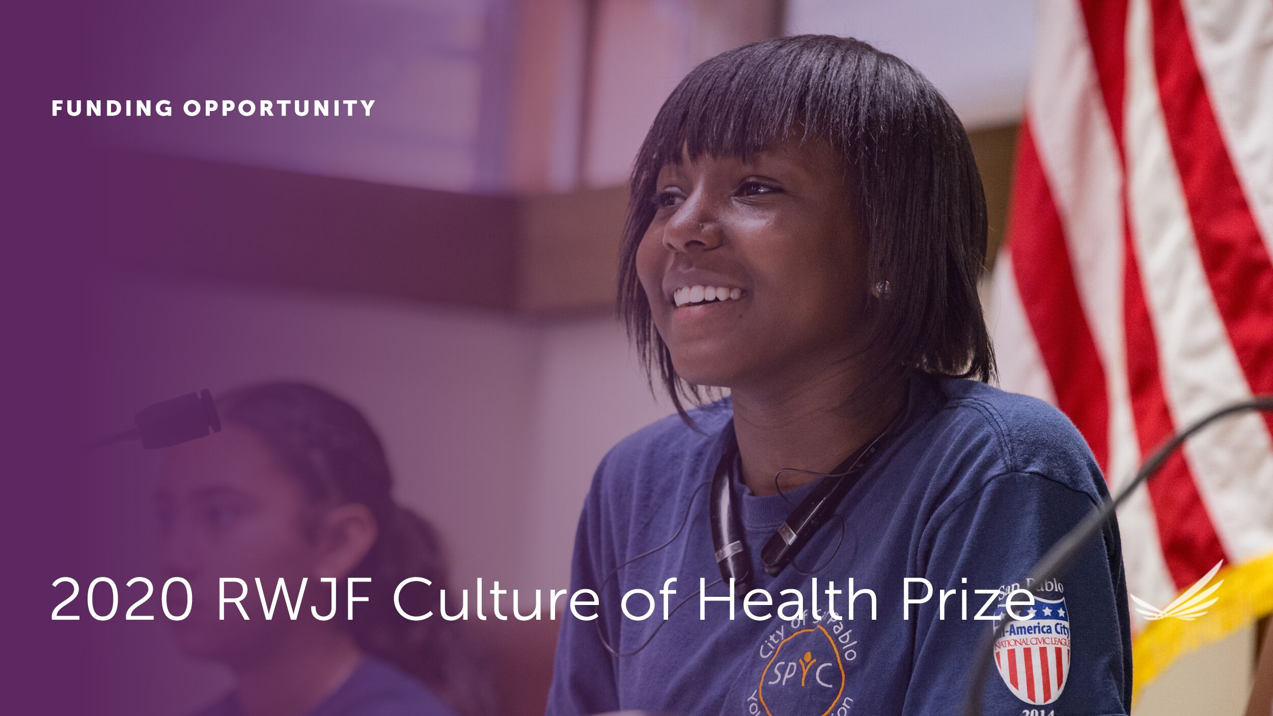 The Robert Wood Johnson Foundation Is Now Accepting Applications for the 2020 Culture of Health Prize