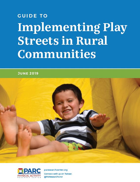 New Resource: Guide to Implementing Play Streets in Rural Communities