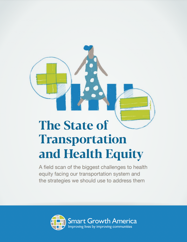 Transportation, an Effective Tool to Create Healthy and Equitable Communities