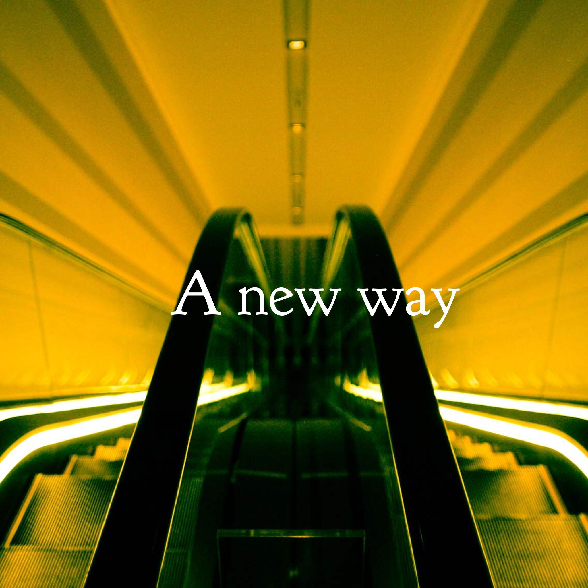 A_New_Way_Image.png