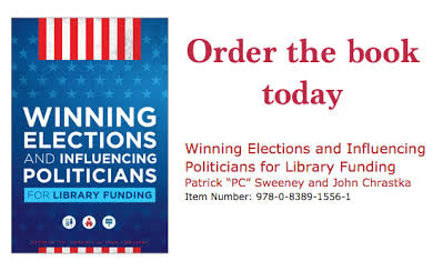To learn more about funding your library through political action, purchase our book from ALA Editions and Neal-Schuman Publishing.