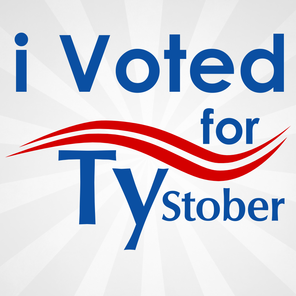 I voted for Ty Stober