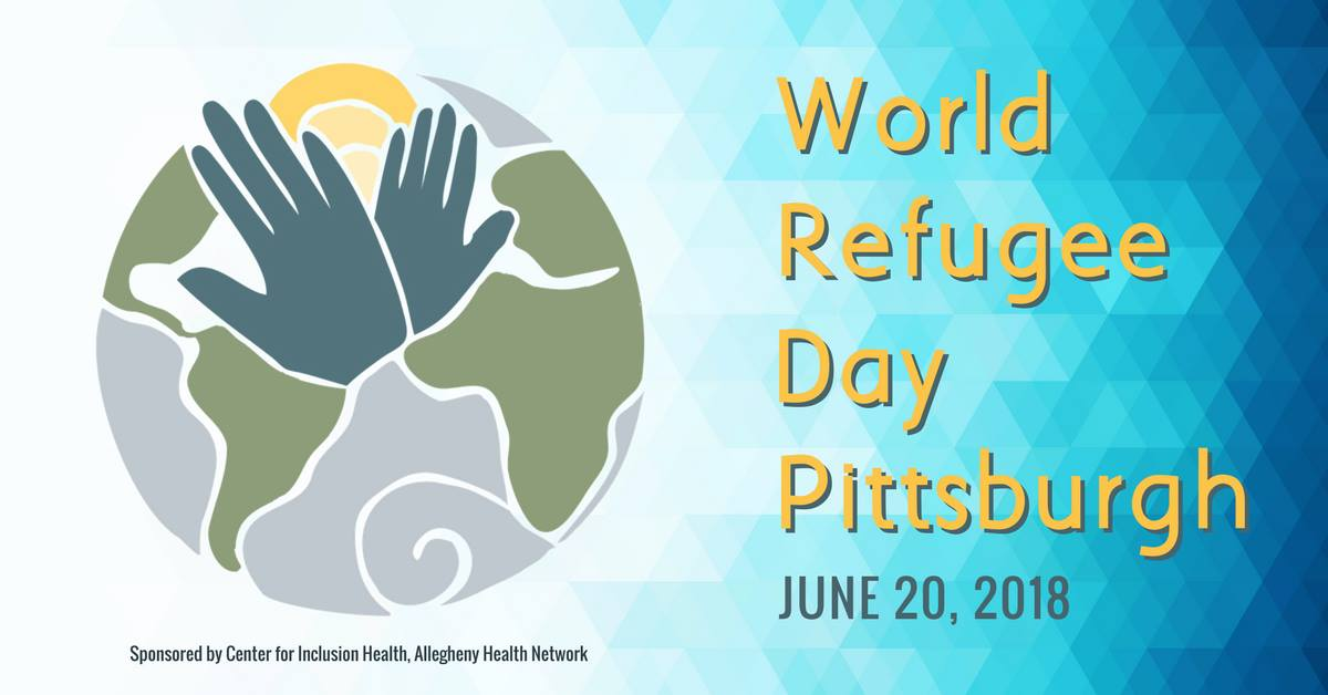 World Refugee Day Pittsburgh 2018