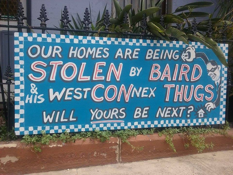 Baird is stealing our homes for WestCONnex sign