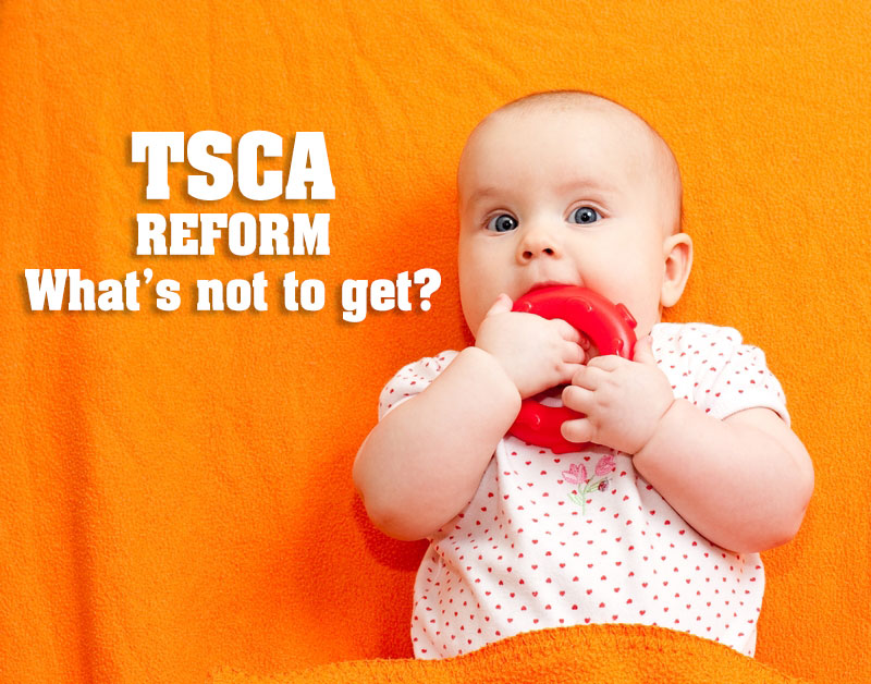 tsca_reform_whats_not_to_get.jpg