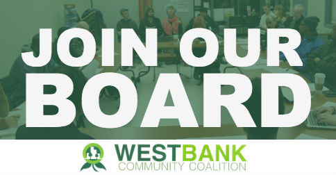Join the Board of the West Bank Community Coalition