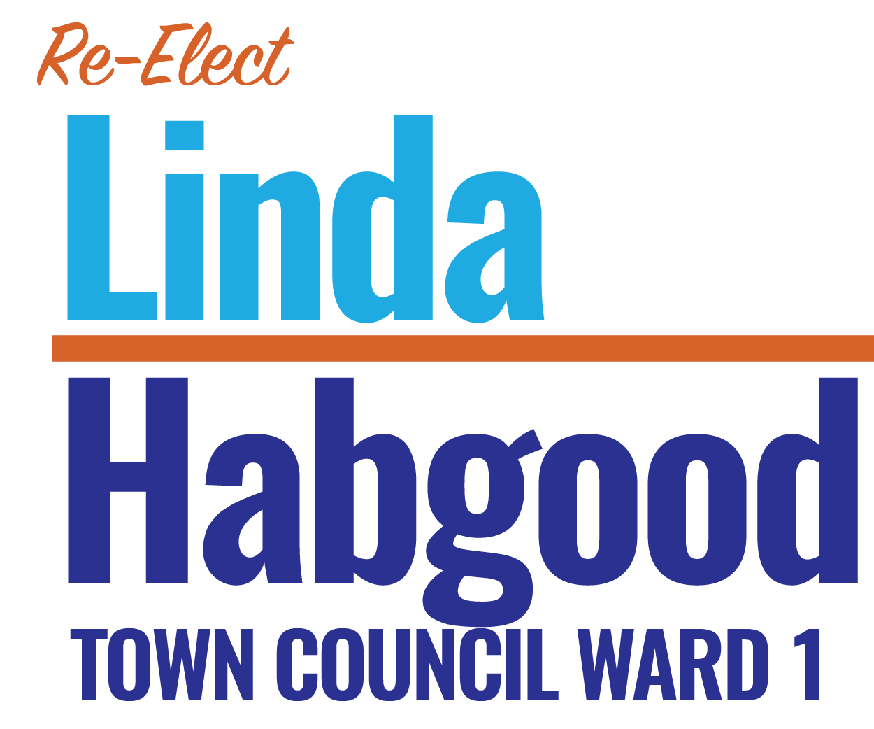 Re-elect Councilwoman Linda Habgood for Ward 1