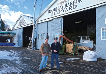 Andy Tyska (left) and Eric Graves at Boothbay Harbor Shipyard  © Robert Mitchell