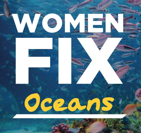 WOMENFIX OCEANS PLAN