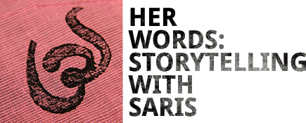 Her_words_storytelling_with_saris.png