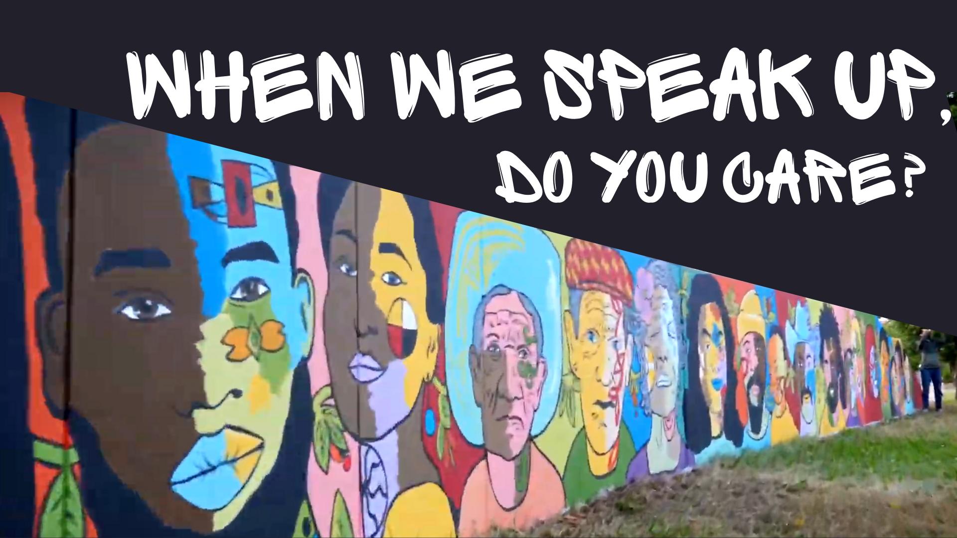 when we speak up mural