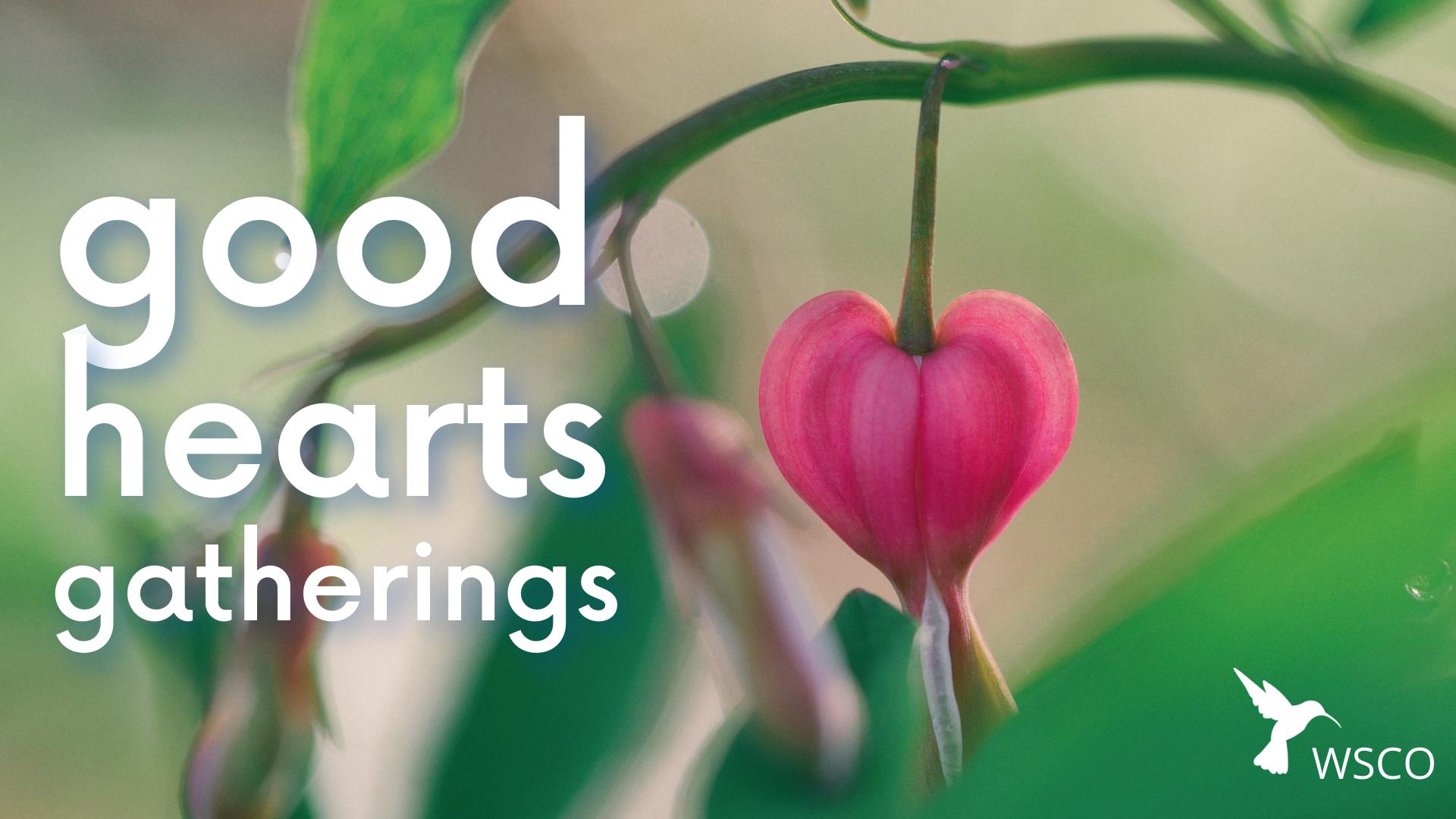 good hearts gatherings