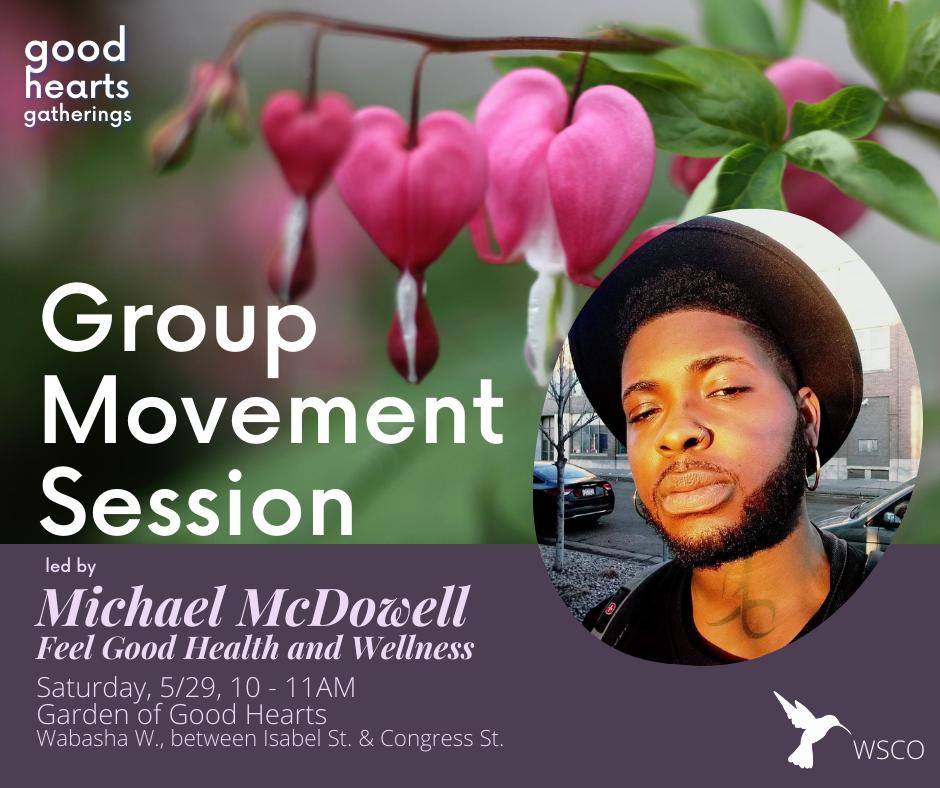 Good Hearts Gatherings Michael McDowell