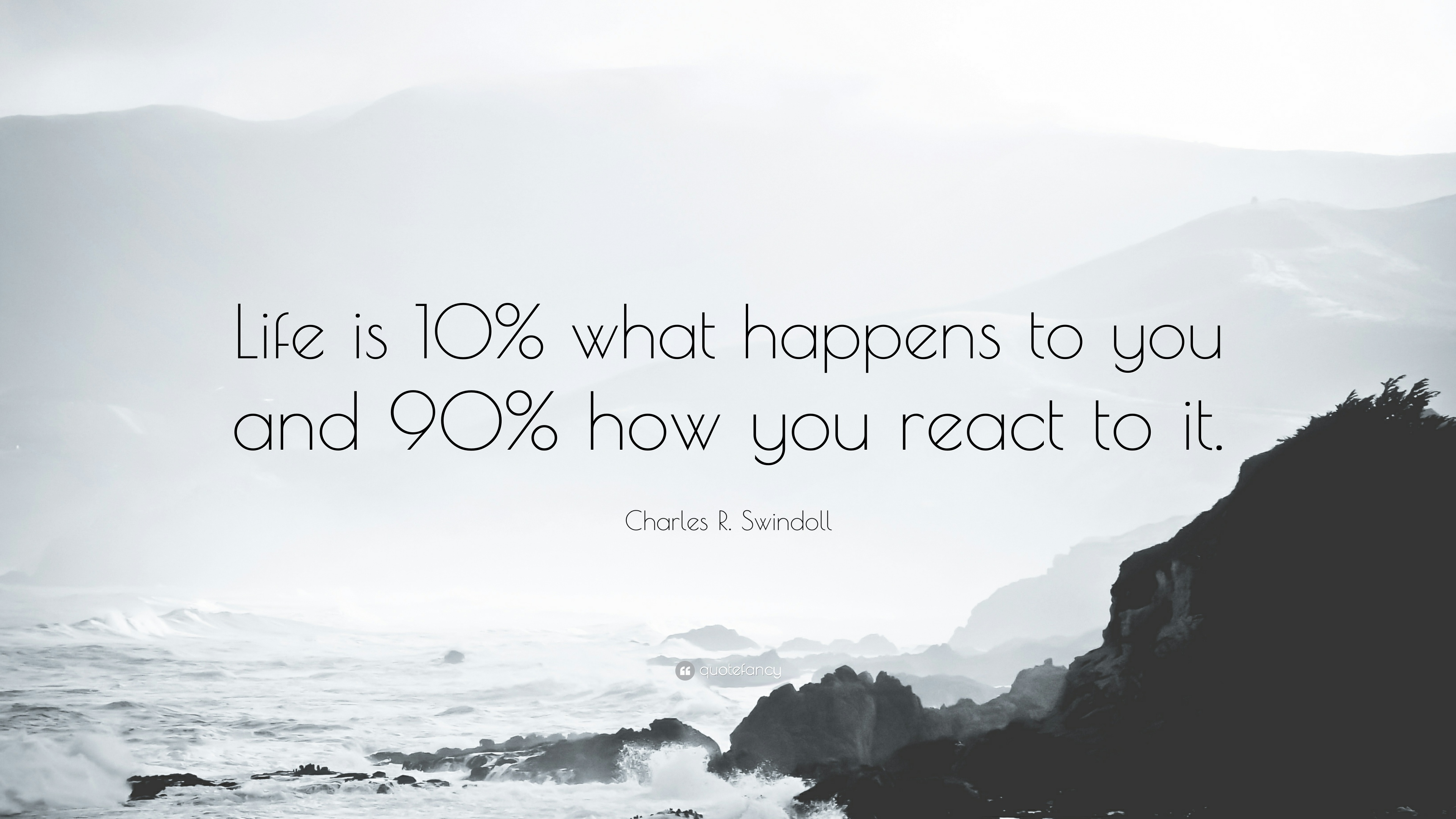 19844-Charles-R-Swindoll-Quote-Life-is-10-what-happens-to-you-and-90-how.jpg