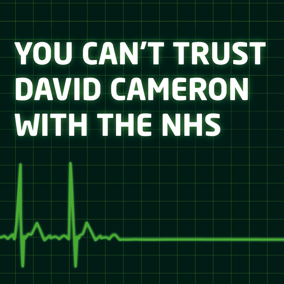 Youcanttrustdavidcameronwiththenhs.png
