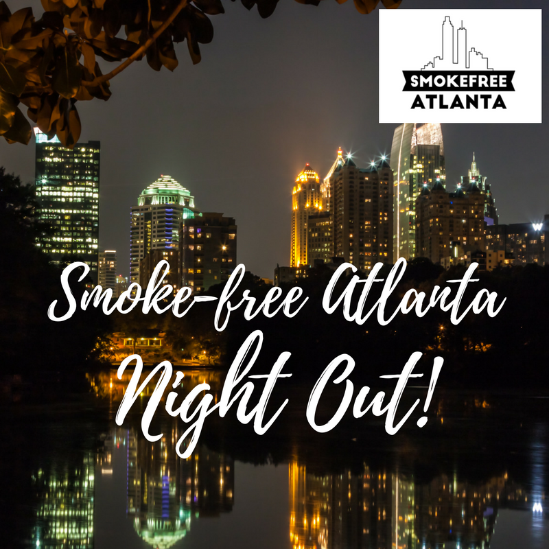 Smoke-free Atlanta Night Out!