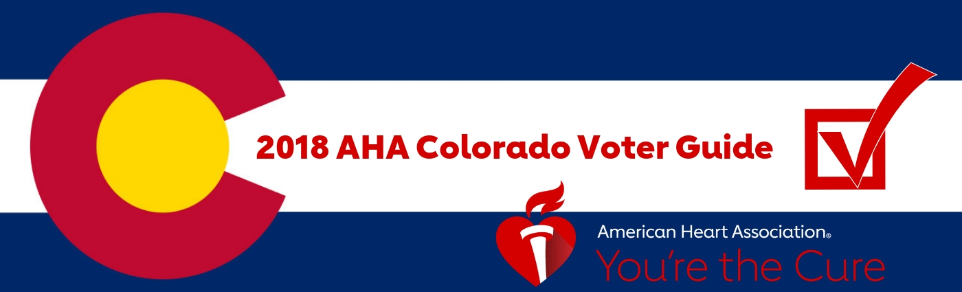 2018 AHA Colorado Voter Guide