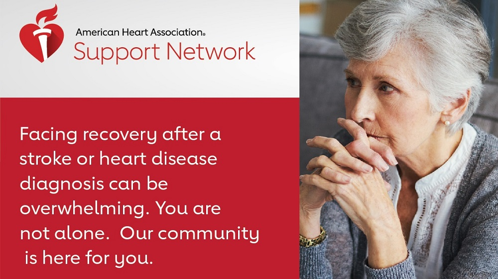 Facing recovery after a stroke or heart disease diagnosis can be overwhelming. You are not alone. Our community is here for you.