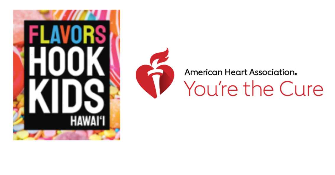 Flavor Hooks Kids Hawaii logo next to American Heart Association You're the Cure Logo