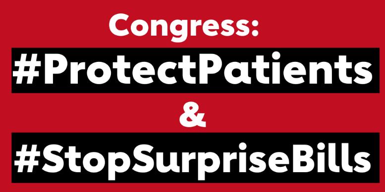 Congress: #ProtectPatients & #StopSurpriseBills