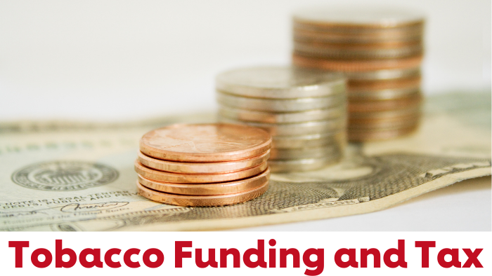 Tobacco Funding and Tax