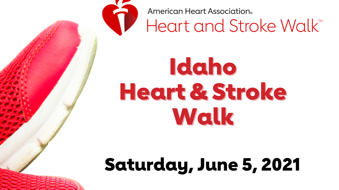 The words Idaho Heart & Stroke Walk Saturday June 5, 2021 next to a picture of tennis shoes
