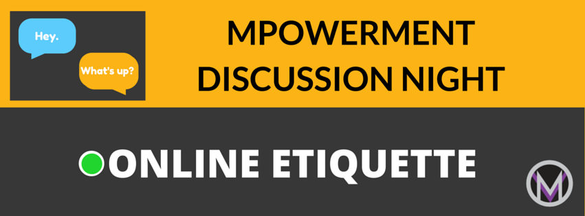Facebook_Cover_Mpowerment_Discussion_Night_Online_Etiquette.png