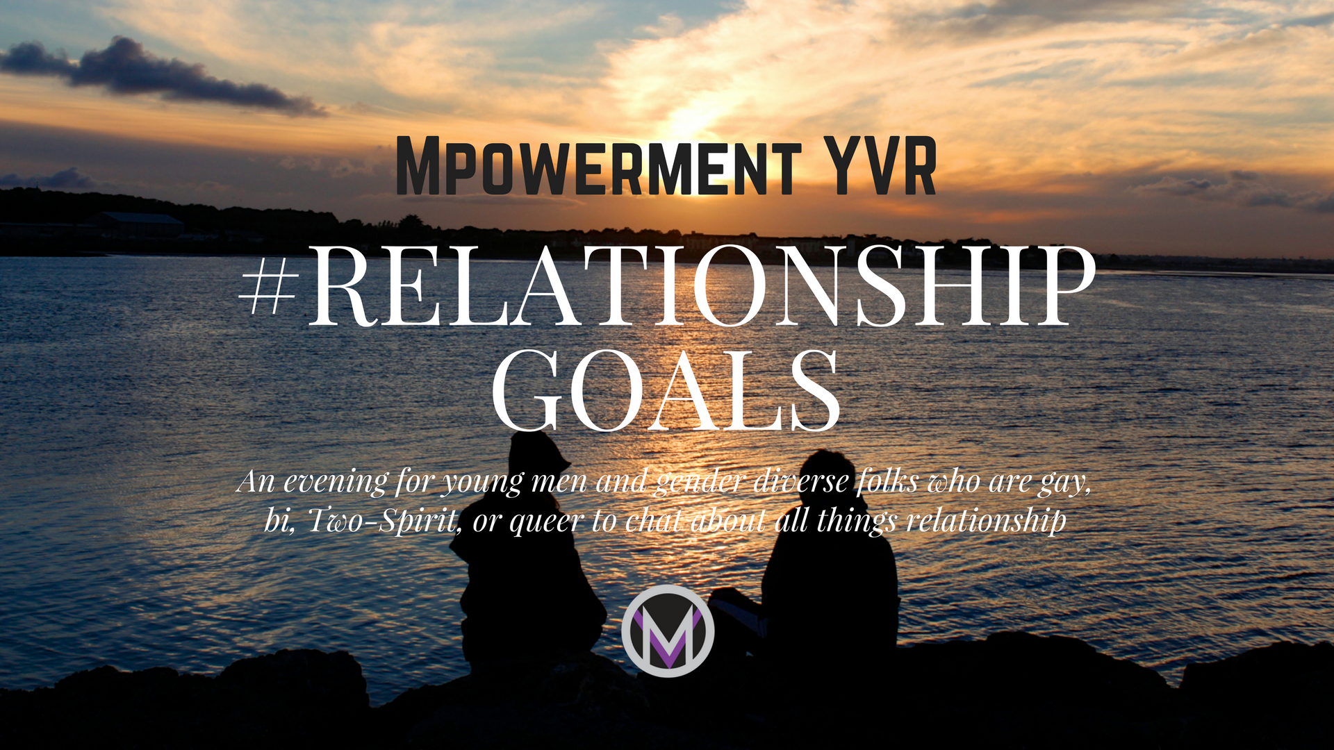 Facebook_Cover_Mpowerment_YVR_Discussion_Night_Relationship_Goals_201802.png