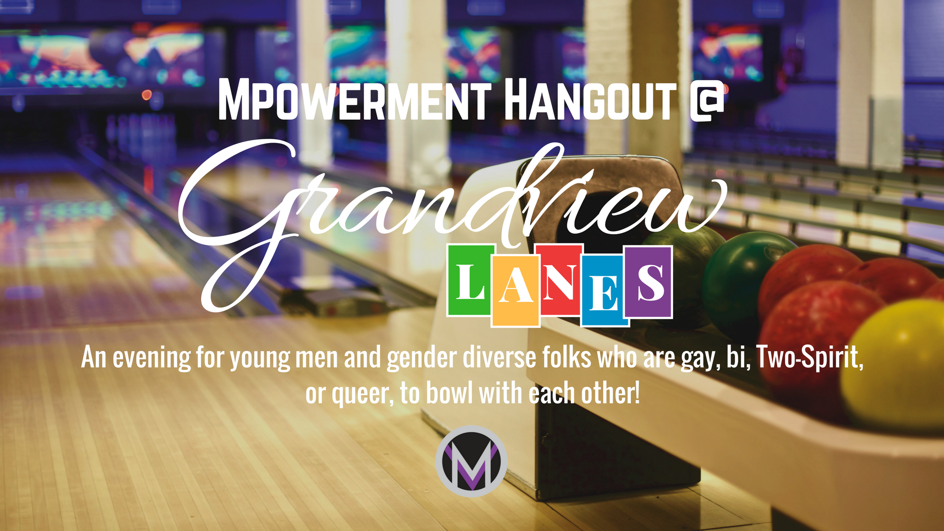 Facebook_Cover_Mpowerment_YVR_Hangout_Bowling_201803.png