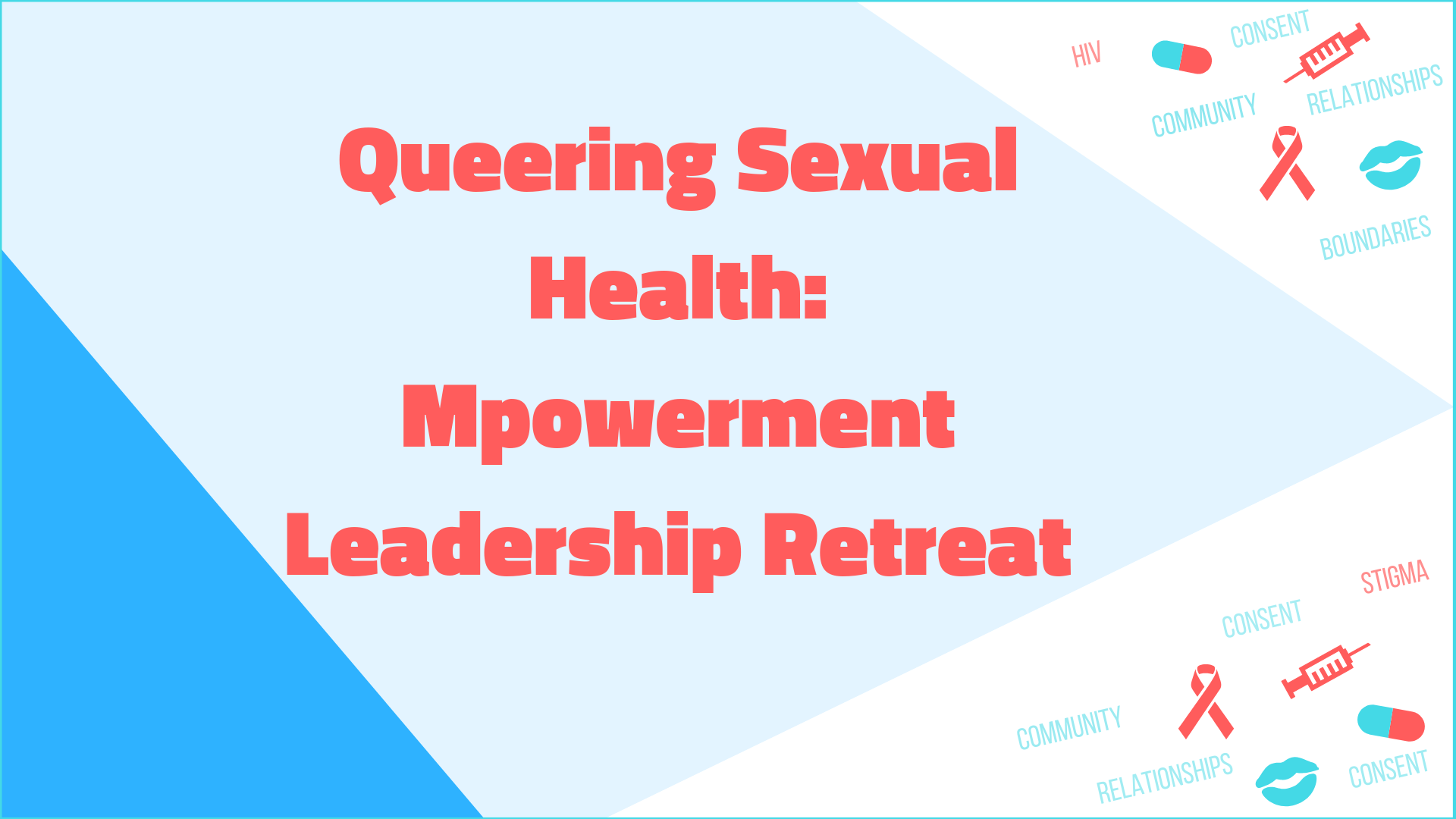 Queering_Sex_Ed_Mpowerment_Leadership_Retreat_(4).png