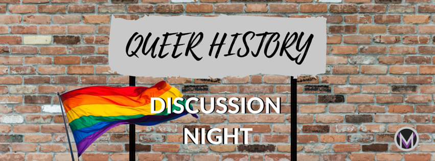 Facebook_Cover_Mpowerment_Discussion_Night_Queer_History.png