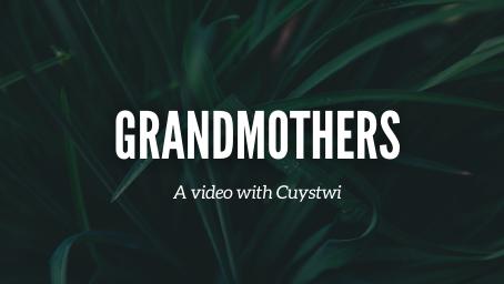 Grandmothers Video