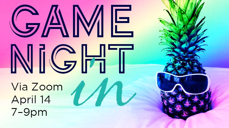 Game Night In   April 14   Web